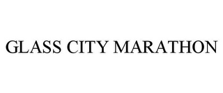 mark for GLASS CITY MARATHON, trademark #87839372