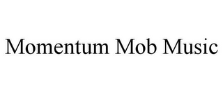 mark for MOMENTUM MOB MUSIC, trademark #87841193