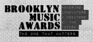 mark for BROOKLYN MUSIC AWARDS HONORING INNOVATORS & CREATORS OF THE FUTURE THE ONE THAT MATTERS, trademark #87841562