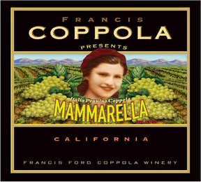 mark for FRANCIS COPPOLA PRESENTS ITALIA PENNINOCOPPOLA MAMMARELLA BRAND CALIFORNIA FRANCIS FORD COPPOLA WINERY, trademark #87846138