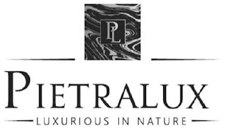 mark for PL PIETRALUX LUXURIOUS IN NATURE, trademark #87848130