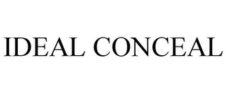 mark for IDEAL CONCEAL, trademark #87862559
