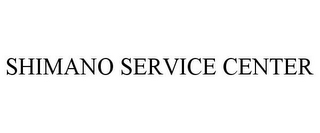mark for SHIMANO SERVICE CENTER, trademark #87870453
