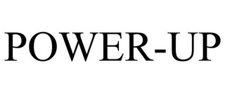 mark for POWER-UP, trademark #87884036