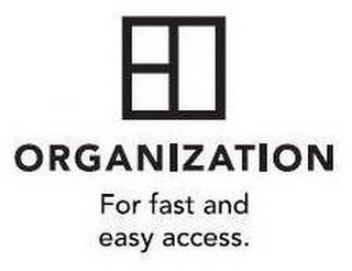 mark for ORGANIZATION FOR FAST AND EASY ACCESS., trademark #87889169
