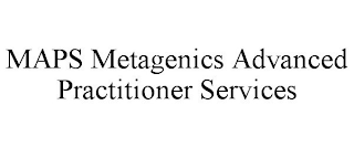 mark for MAPS METAGENICS ADVANCED PRACTITIONER SERVICES, trademark #87906489