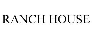 mark for RANCH HOUSE, trademark #87913269