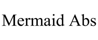mark for MERMAID ABS, trademark #87931856