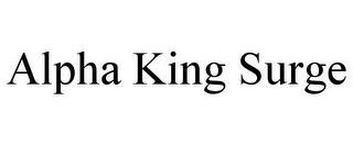 mark for ALPHA KING SURGE, trademark #87932047