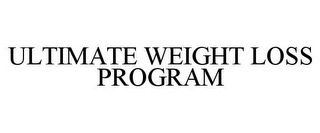 mark for ULTIMATE WEIGHT LOSS PROGRAM, trademark #87932300