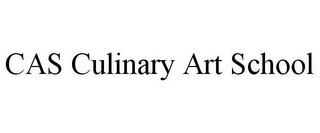 mark for CAS CULINARY ART SCHOOL, trademark #87937589