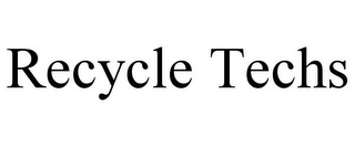 mark for RECYCLE TECHS, trademark #87937592