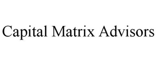 mark for CAPITAL MATRIX ADVISORS, trademark #87937730