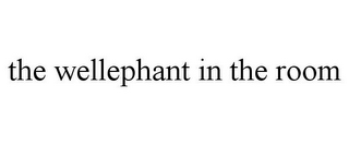 mark for THE WELLEPHANT IN THE ROOM, trademark #87937856