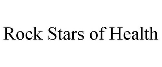 mark for ROCK STARS OF HEALTH, trademark #87937866