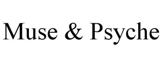 mark for MUSE & PSYCHE, trademark #87938826