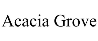mark for ACACIA GROVE, trademark #87938966
