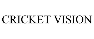 mark for CRICKET VISION, trademark #87948502