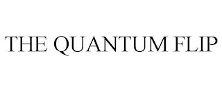 mark for THE QUANTUM FLIP, trademark #87977575