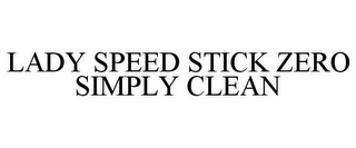 mark for LADY SPEED STICK ZERO SIMPLY CLEAN, trademark #88000976