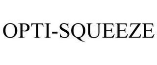 mark for OPTI-SQUEEZE, trademark #88043229