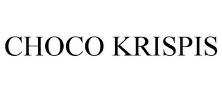 mark for CHOCO KRISPIS, trademark #88057419