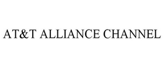 mark for AT&T ALLIANCE CHANNEL, trademark #88060870