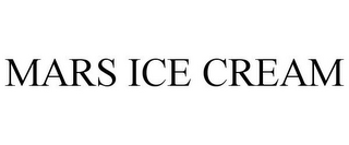 mark for MARS ICE CREAM, trademark #88064192