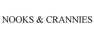 mark for NOOKS & CRANNIES, trademark #88069691
