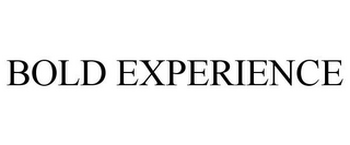 mark for BOLD EXPERIENCE, trademark #88081691