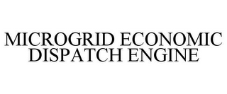 mark for MICROGRID ECONOMIC DISPATCH ENGINE, trademark #88085397