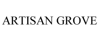 mark for ARTISAN GROVE, trademark #88092061