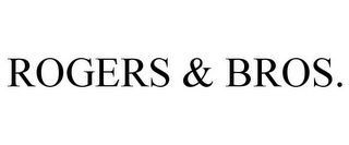 mark for ROGERS & BROS., trademark #88094945