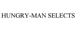 mark for HUNGRY-MAN SELECTS, trademark #88157384