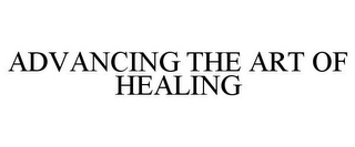 mark for ADVANCING THE ART OF HEALING, trademark #88210347