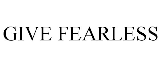 mark for GIVE FEARLESS, trademark #88363602