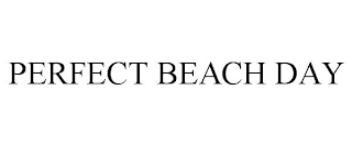 mark for PERFECT BEACH DAY, trademark #88393075
