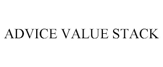 mark for ADVICE VALUE STACK, trademark #88442973