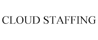 mark for CLOUD STAFFING, trademark #88464817