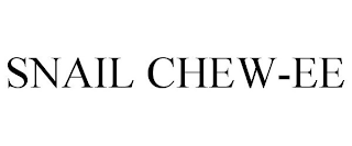 mark for SNAIL CHEW-EE, trademark #88588148