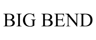 mark for BIG BEND, trademark #88639286