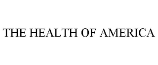 mark for THE HEALTH OF AMERICA, trademark #88644967