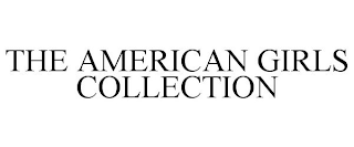 mark for THE AMERICAN GIRLS COLLECTION, trademark #88651208
