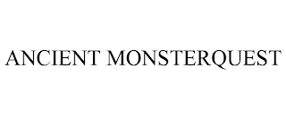 mark for ANCIENT MONSTERQUEST, trademark #88745085