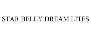mark for STAR BELLY DREAM LITES, trademark #88830637
