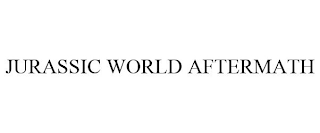 mark for JURASSIC WORLD AFTERMATH, trademark #88868149