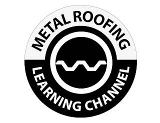 mark for METAL ROOFING LEARNING CHANNEL, trademark #88955661