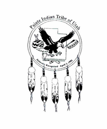 mark for PAIUTE INDIAN TRIBE OF UTAH. FEDERALLY RECOGNIZED APRIL 3, 1980, trademark #89001598